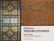 Mulhouse TRESORS D'USINES
